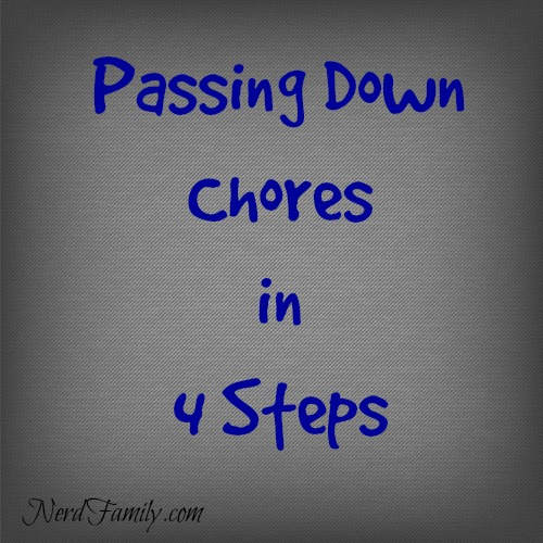 Passing Down Chores